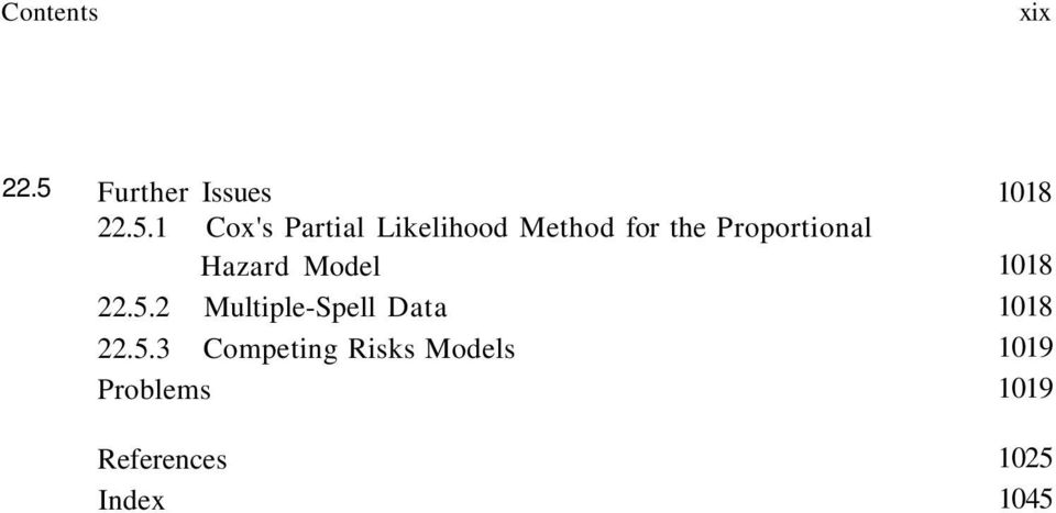 1 Cox's Partial Likelihood Method for the