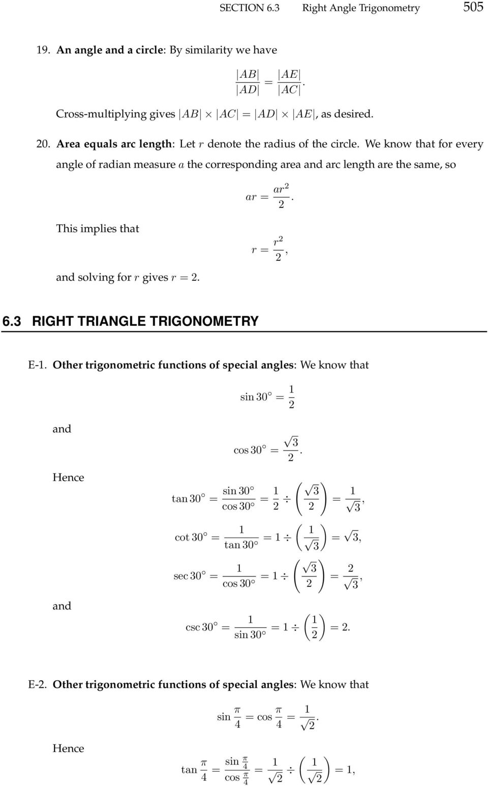 This implies that and solving for r gives r =. r = r, 6.3 RIGHT TRIANGLE TRIGONOMETRY E-.