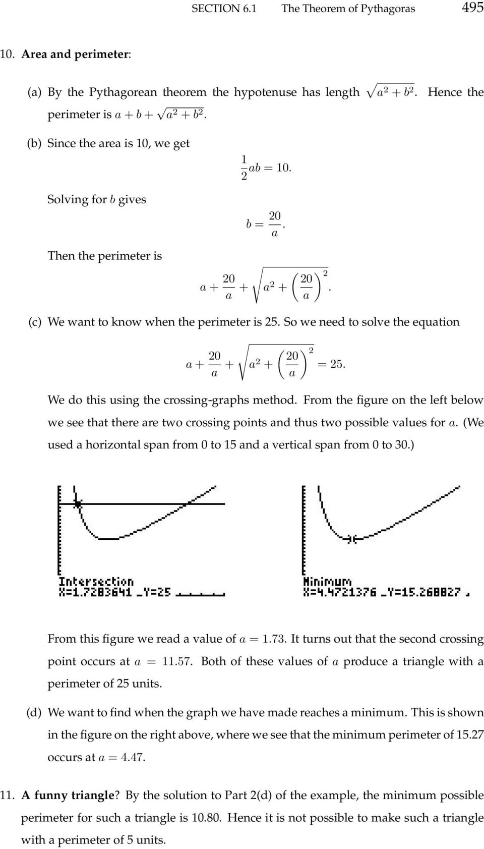 So we need to solve the equation a + 0 a + a + ( ) 0 = 5. a We do this using the crossing-graphs method.