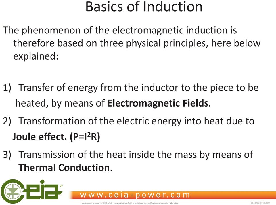 be heated, by means of Electromagnetic Fields.