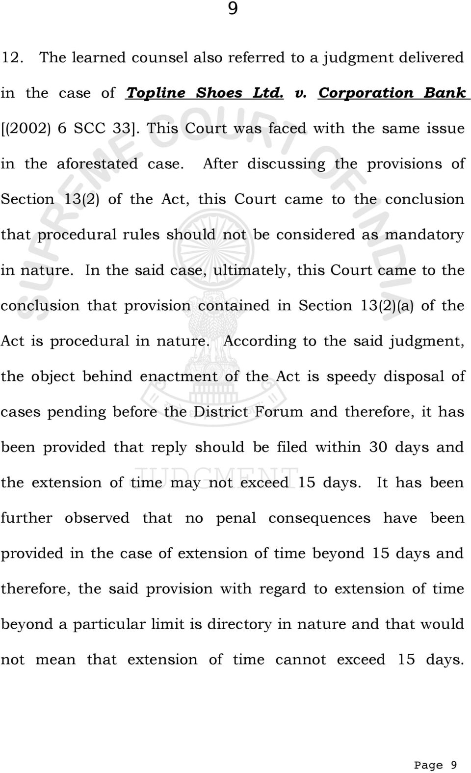 After discussing the provisions of Section 13(2) of the Act, this Court came to the conclusion that procedural rules should not be considered as mandatory in nature.
