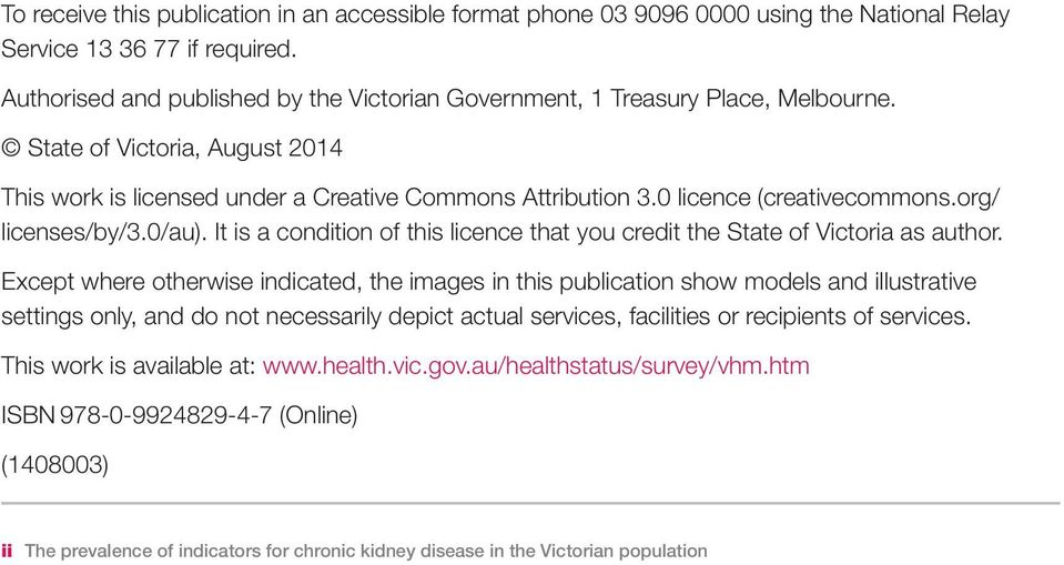 0 licence (creativecommons.org/ licenses/by/3.0/au). It is a condition of this licence that you credit the State of Victoria as author.