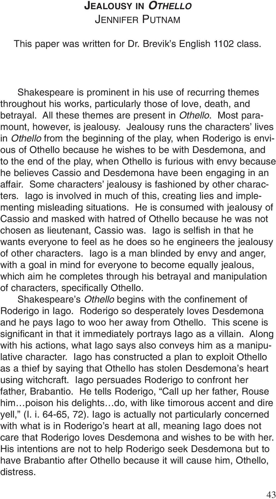 othello a play that transcends time essay William shakespeare - othello - a play that transcends time.