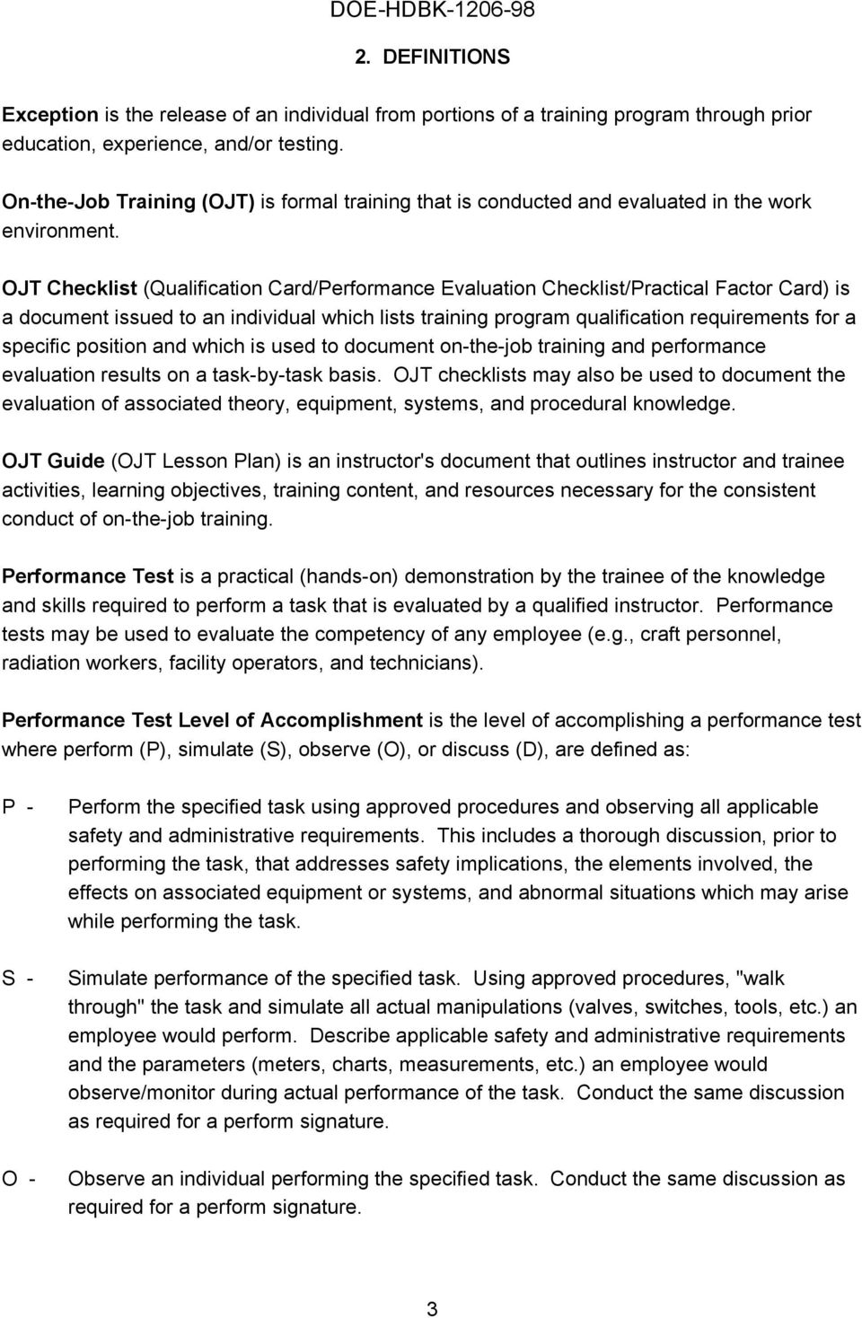 OJT hecklist (Qualification ard/performance Evaluation hecklist/practical Factor ard) is a document issued to an individual which lists training program qualification requirements for a specific