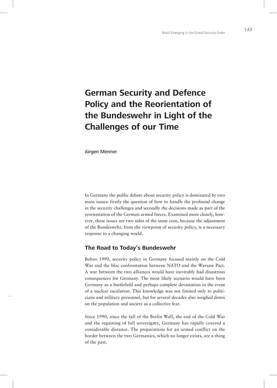 reorientation of the German armed forces.