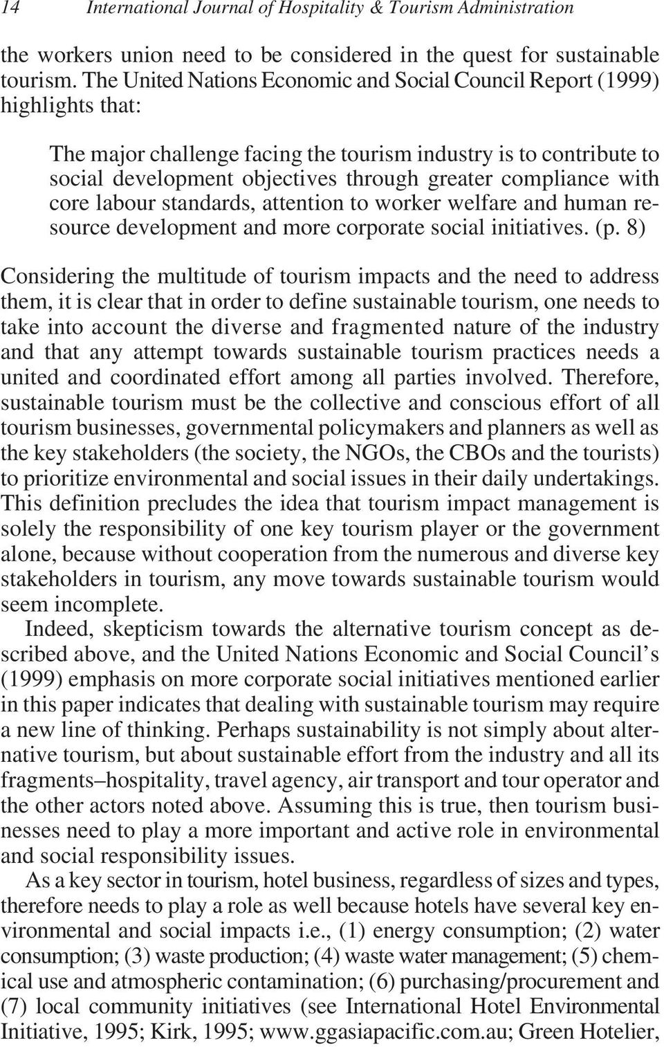 hotel and responsibility in environmental issues The development of corporate social responsibility in south africa by 8 corporate social responsibility in south africa s social and environmental issues in a way.