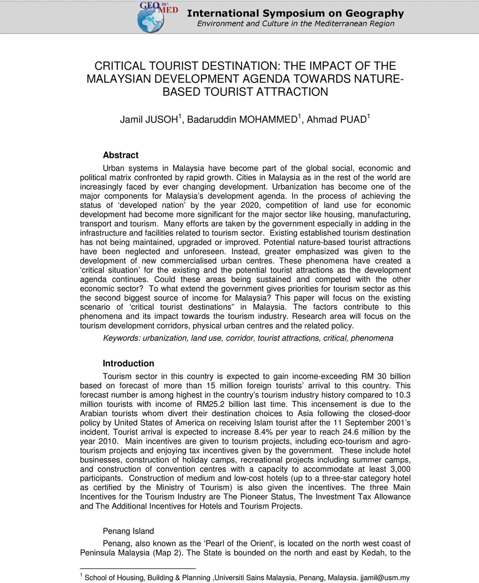 impact of tourism on penang island tourism essay The environmental, economic, and social impacts of resort development and tourism on native hawaiians jon matsuoka and terry kelly university of hawaii.