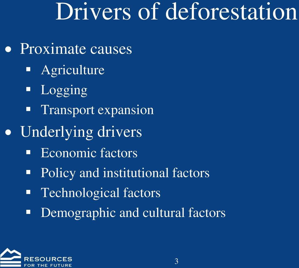 drivers Economic factors Policy and institutional