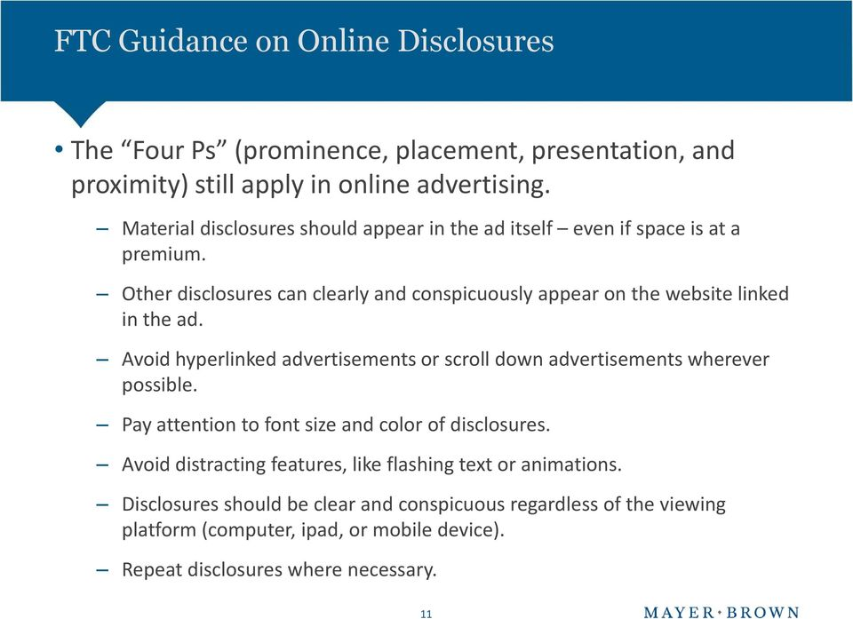 Other disclosures can clearly and conspicuously appear on the website linked in the ad.