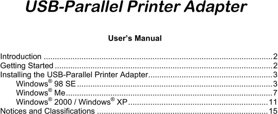 ..2 Installing the USB-Parallel Printer Adapter.