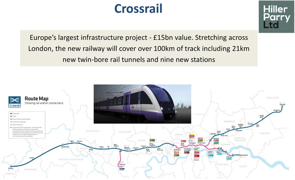 Stretching across London, the new railway will