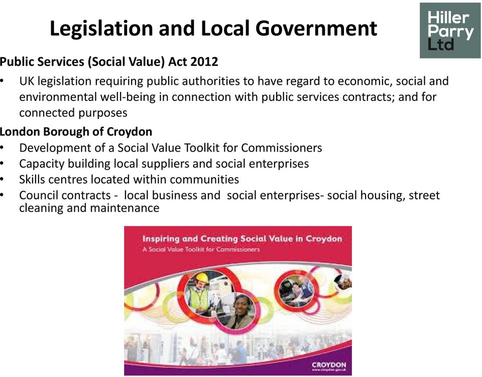 of Croydon Development of a Social Value Toolkit for Commissioners Capacity building local suppliers and social enterprises Skills