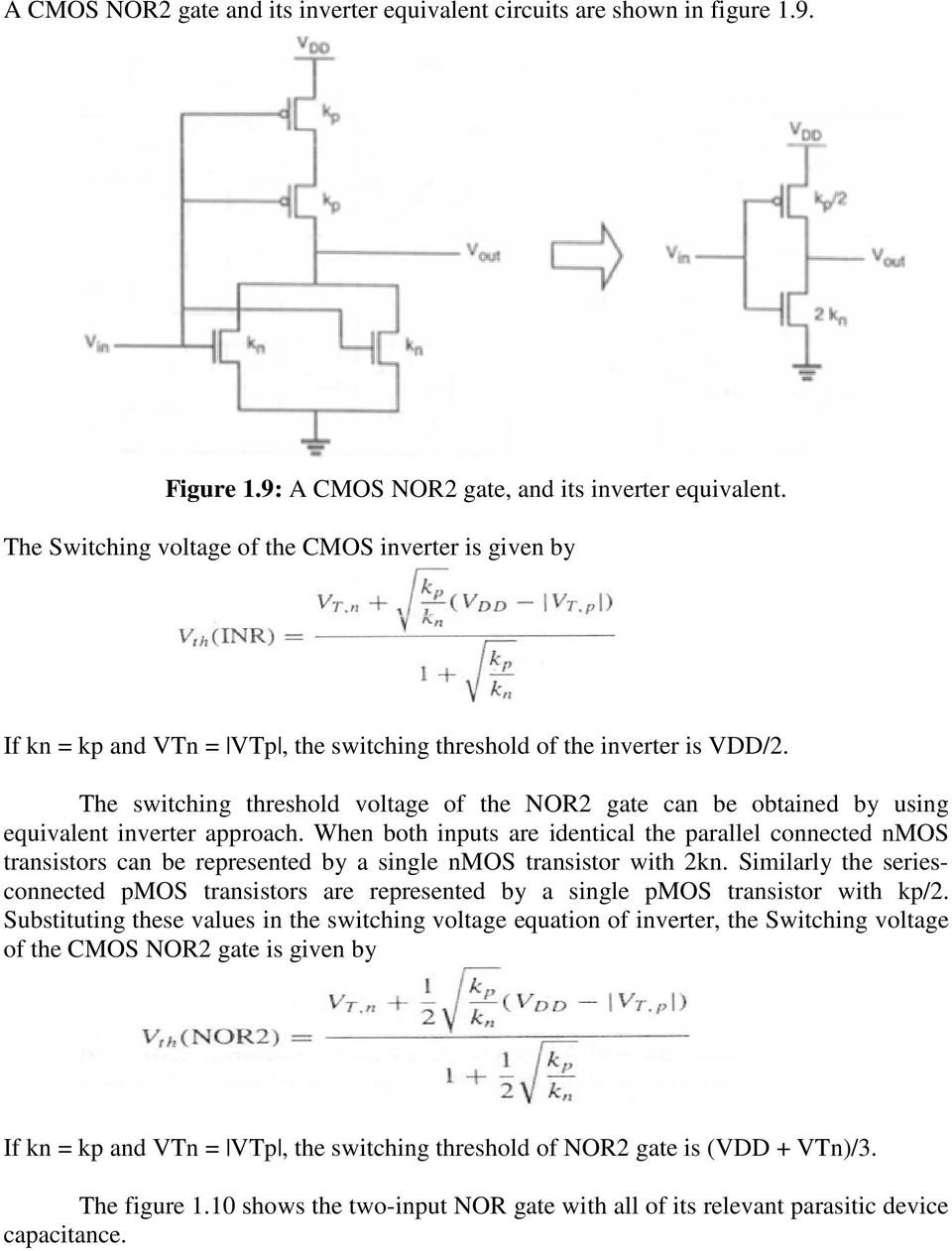 Unit 3 Basics Of Digital Cmos Design 1 Combinational Mos Logic Circuit Diagrams Electronic Circuits With Rc Timing The Switching Threshold Voltage Nor2 Gate Can Be Obtained By Using Equivalent Inverter Approach