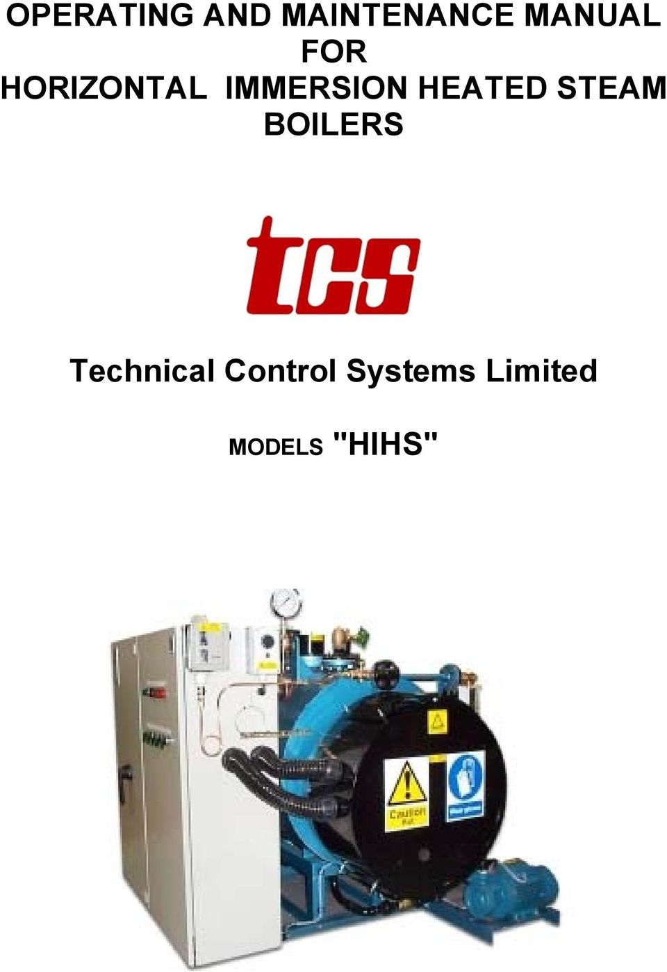 HEATED STEAM BOILERS Technical