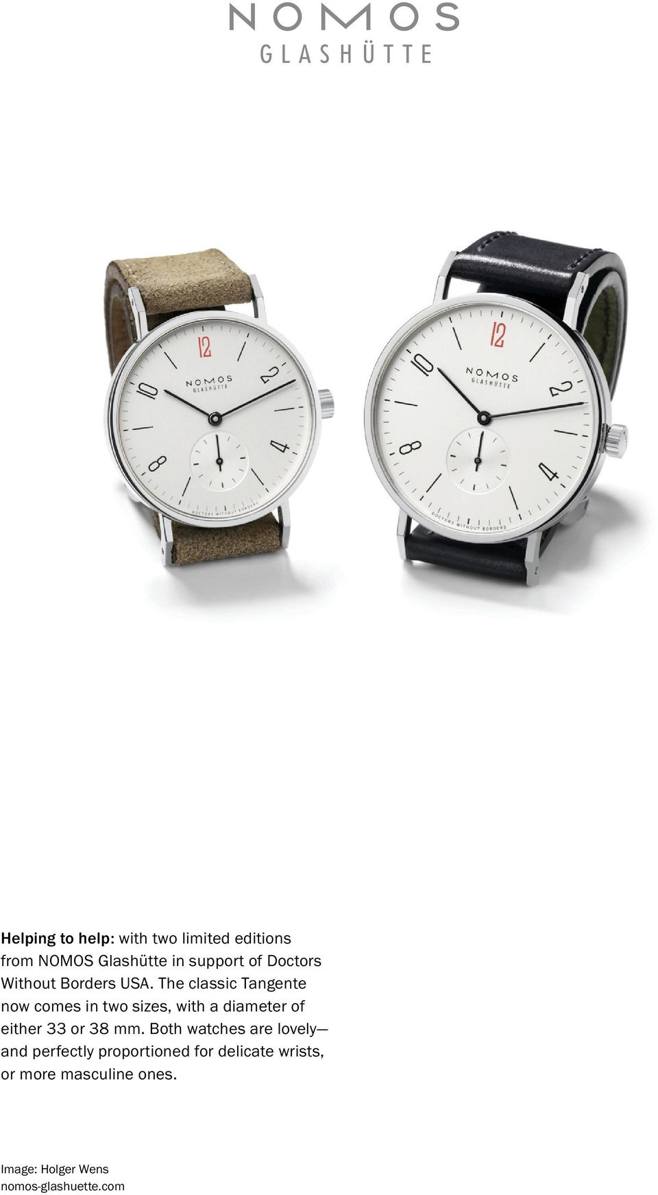The classic Tangente now comes in two sizes, with a diameter of either 33 or 38