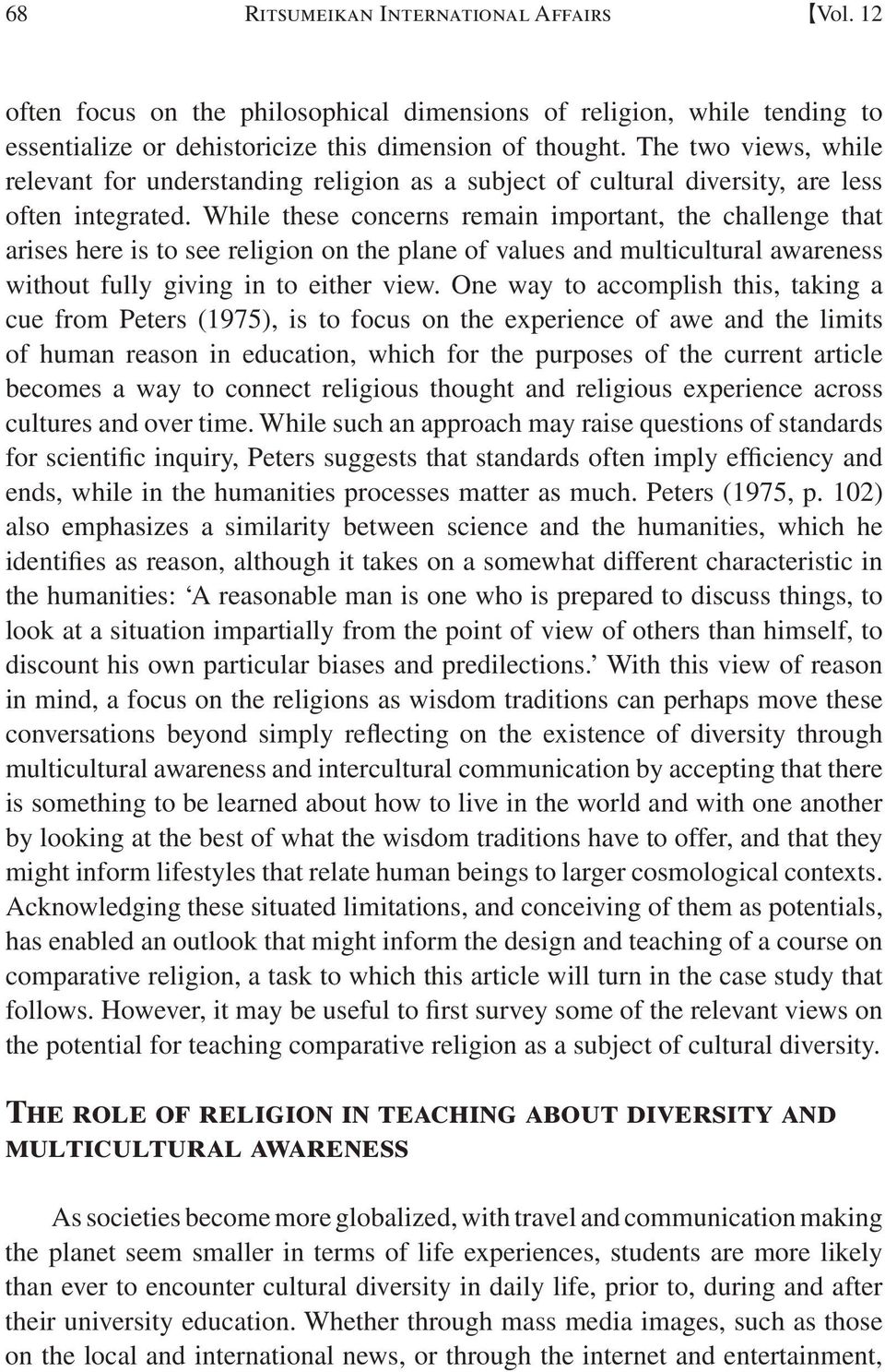 an analysis of cultural diversity in college education Here are 10 reasons why diversity on college campuses is crucial  our nation is  changing, and our higher education institutions need to reflect this diversity  a  study conducted by the university of california, los angeles,.