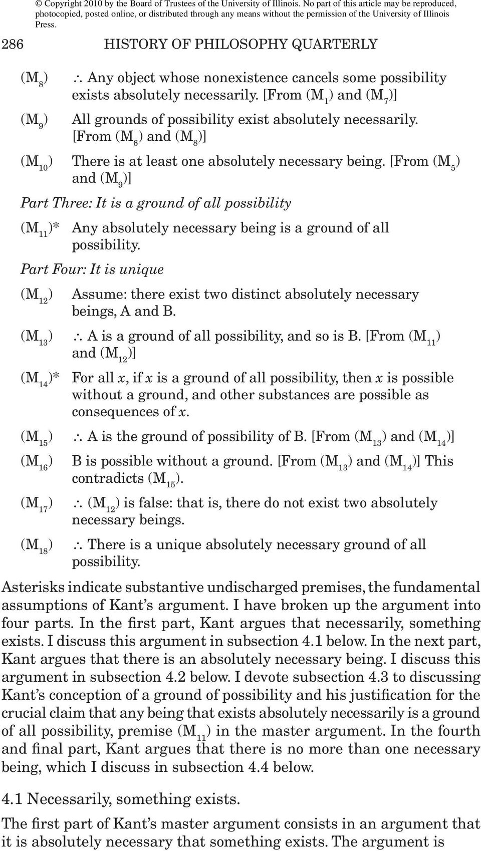 [From (M 5 ) and (M 9 Part Three: It is a ground of all possibility (M 11 )* Any absolutely necessary being is a ground of all possibility.