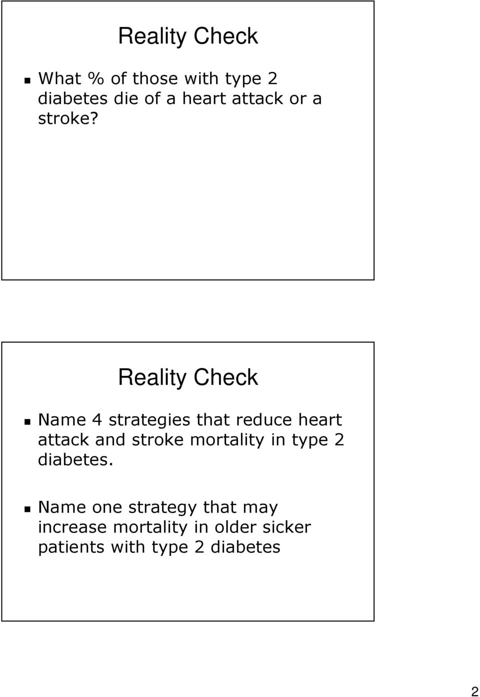 Reality Check Name 4 strategies that reduce heart attack and stroke