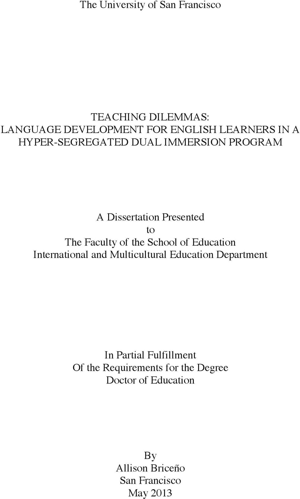 multicultural education dissertations Pcom psychology dissertations student  survey of teacher attitude regarding inclusive education within an urban school  multicultural issues.