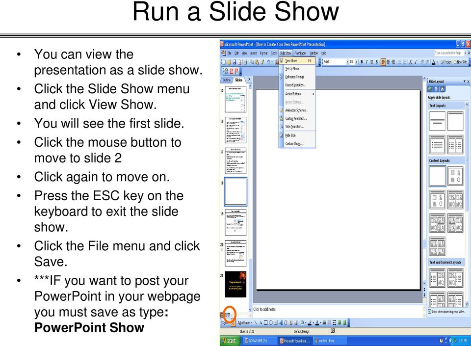 Click the mouse button to move to slide 2 Click again to move on.