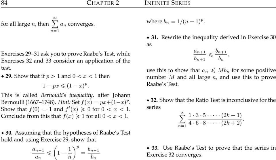 Assumig that the hypotheses of Raabe s Test hold ad usig Exercise 29, show that a a p b b where b p. 3.