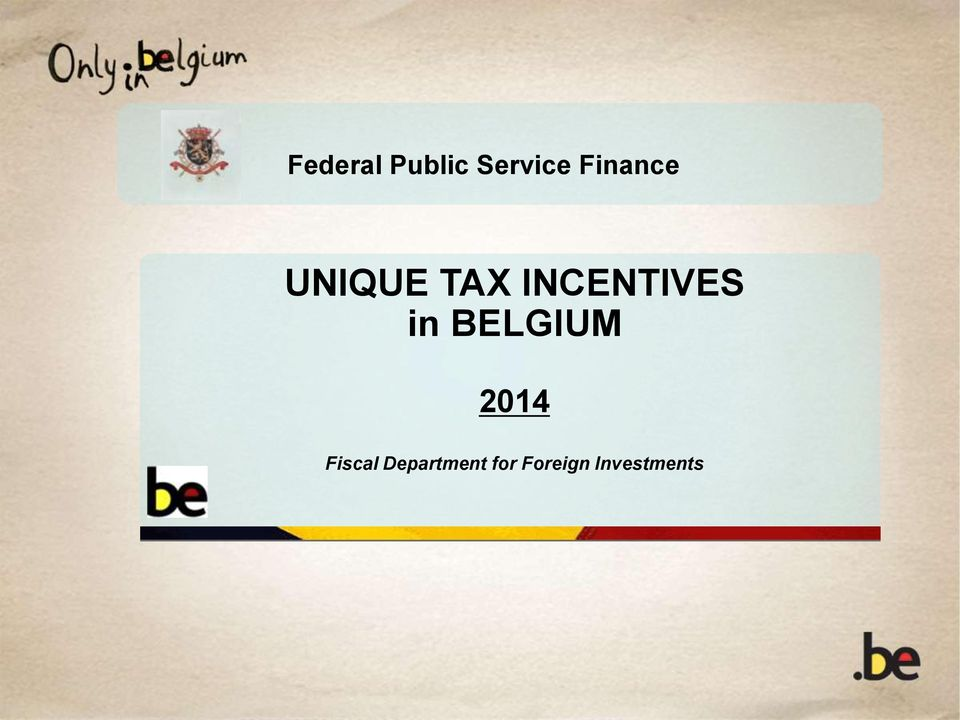 INCENTIVES in BELGIUM 2014