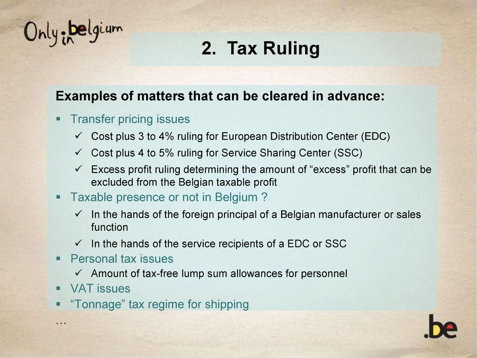 Belgian taxable profit Taxable presence or not in Belgium?