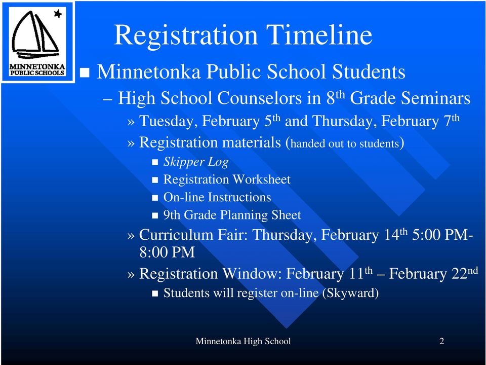 Worksheet On-line Instructions 9th Grade Planning Sheet» Curriculum Fair: Thursday, February 14 th 5:00 PM- 8:00