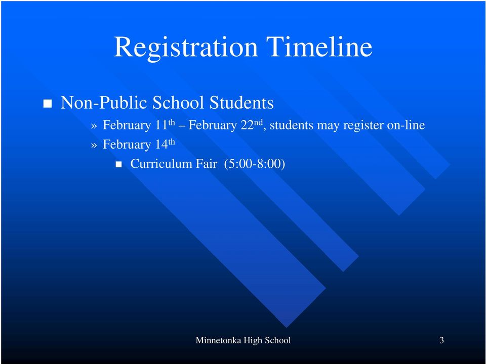 students may register on-line» February 14