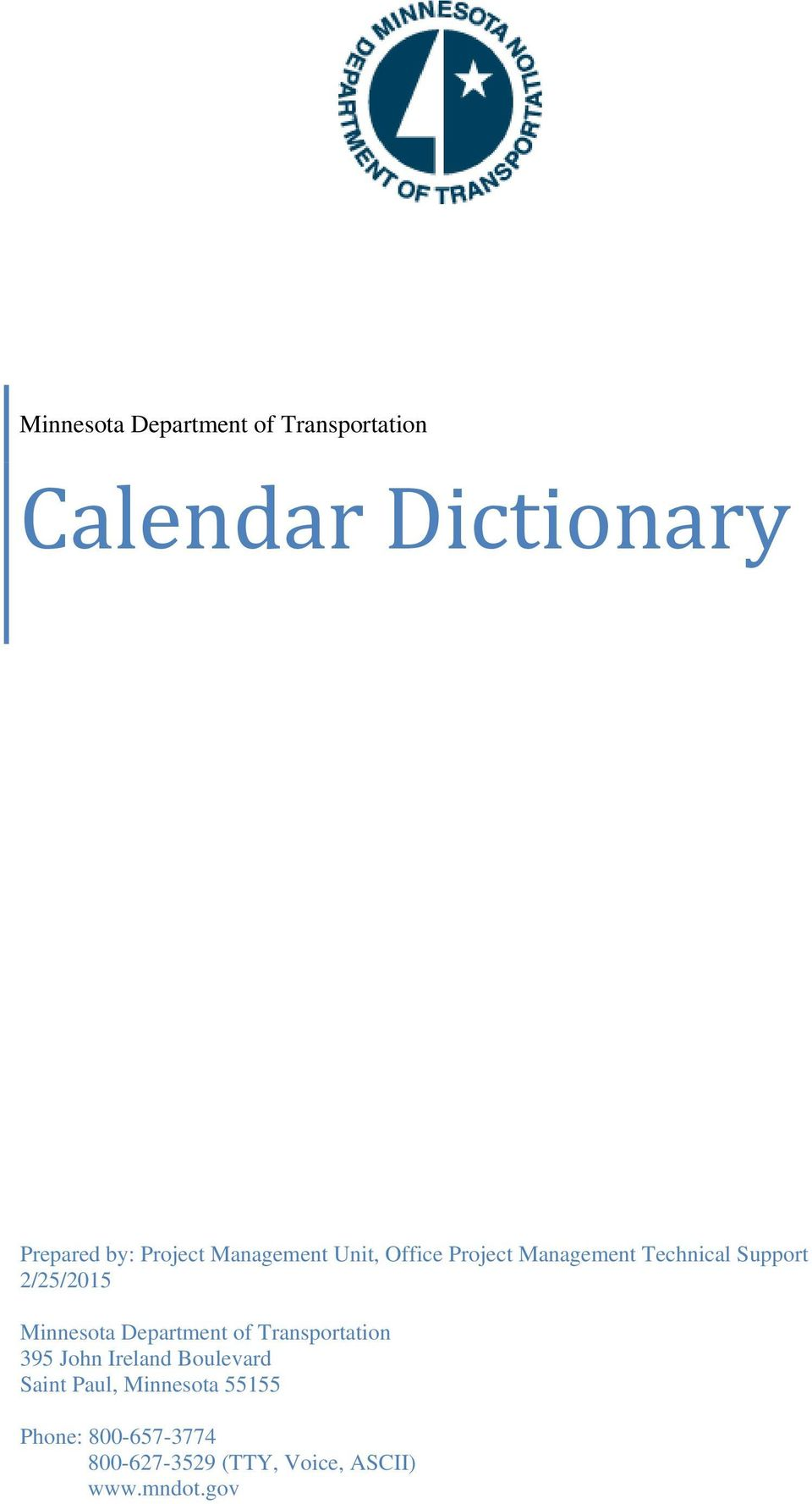 2/25/2015 Minnesota Department of Transportation 395 John Ireland Boulevard