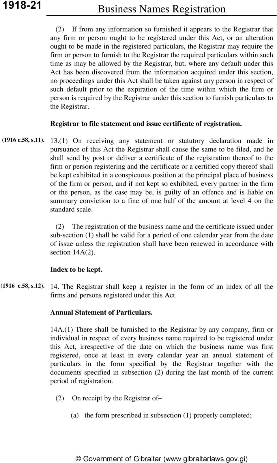 default under this Act has been discovered from the information acquired under this section, no proceedings under this Act shall be taken against any person in respect of such default prior to the