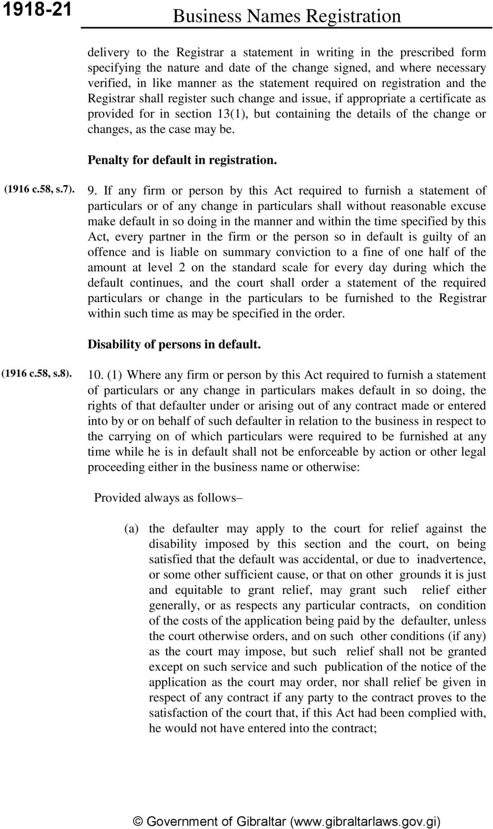 change or changes, as the case may be. Penalty for default in registration. (1916 c.58, s.7). 9.