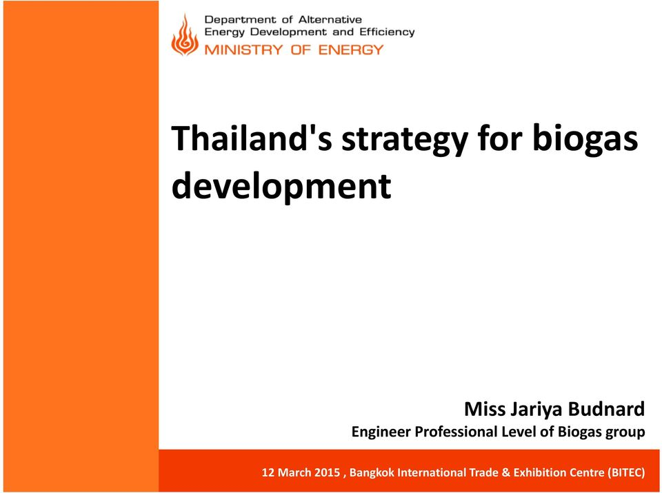 Level of Biogas group 12 March 2015, Bangkok