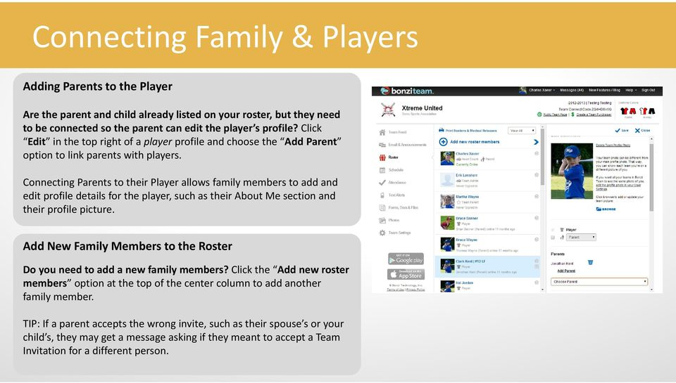 Connecting Parents to their Player allows family members to add and edit profile details for the player, such as their About Me section and their profile picture.
