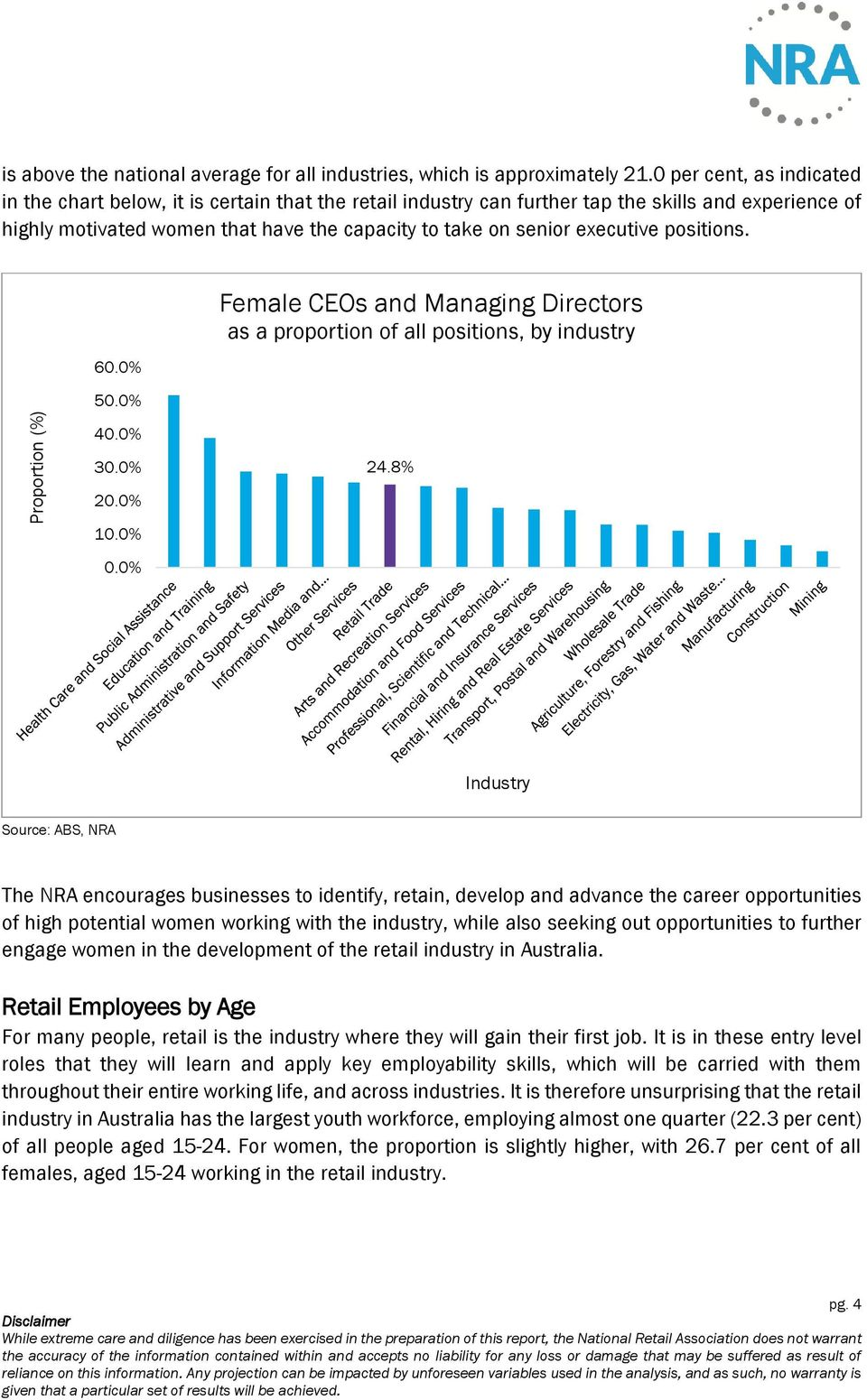 executive positions. 60.0% 50.0% 40.0% 30.0% 20.0% 10.0% 0.0% Female CEOs and Managing Directors as a proportion of all positions, by industry 24.