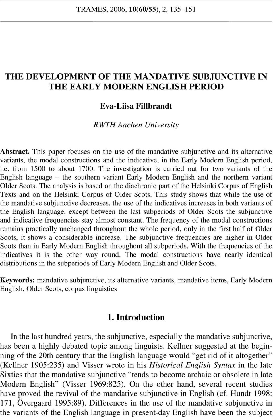 an analysis of the subjunctive in modern english A comparative study on the characteristics between english romantic poetry and english modern poetry  二、an analysis of translation of tang poetry at the.