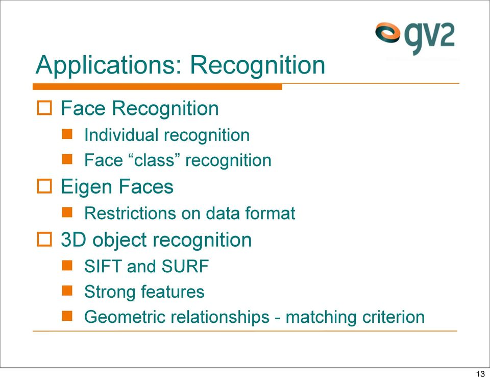 Restrictions on data format 3D object recognition SIFT
