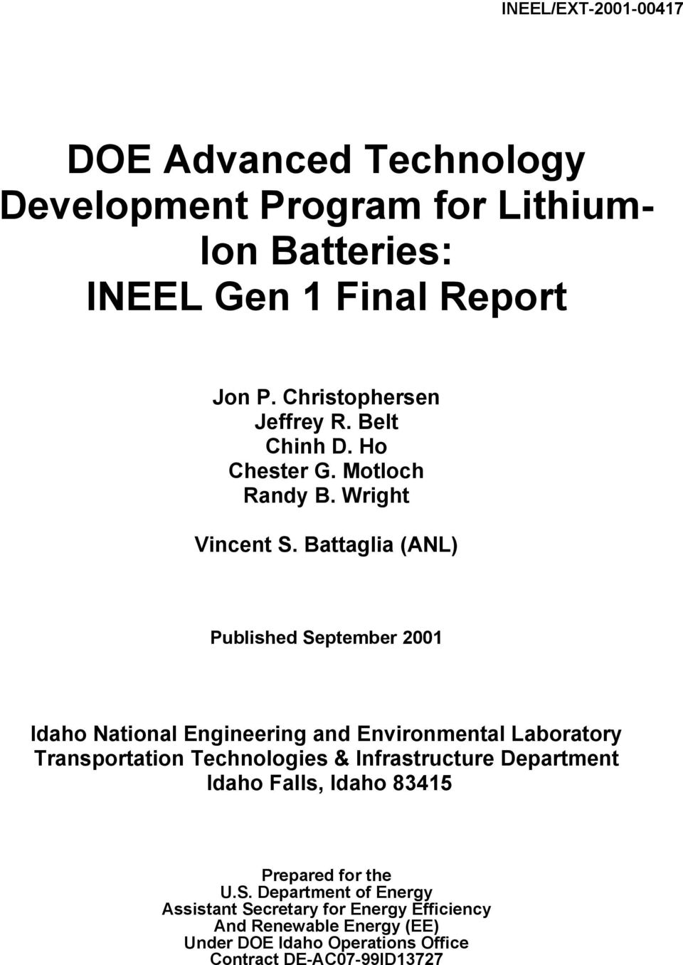 Battaglia (ANL) Published September 2001 Idaho National Engineering and Environmental Laboratory Transportation Technologies &