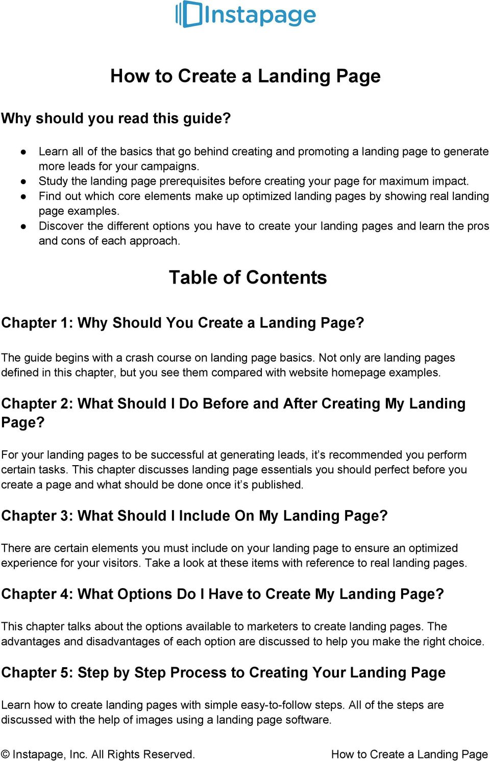 Discover the different options you have to create your landing pages and learn the pros and cons of each approach. Table of Contents Chapter 1: Why Should You Create a Landing Page?