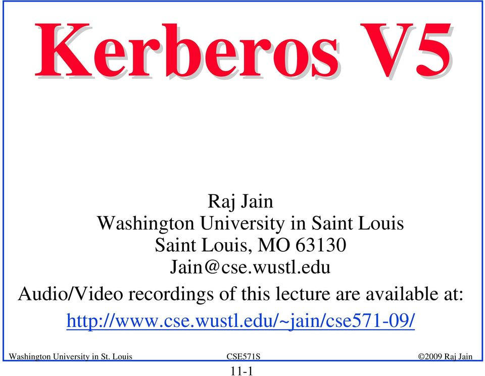 edu Audio/Video recordings of this lecture are