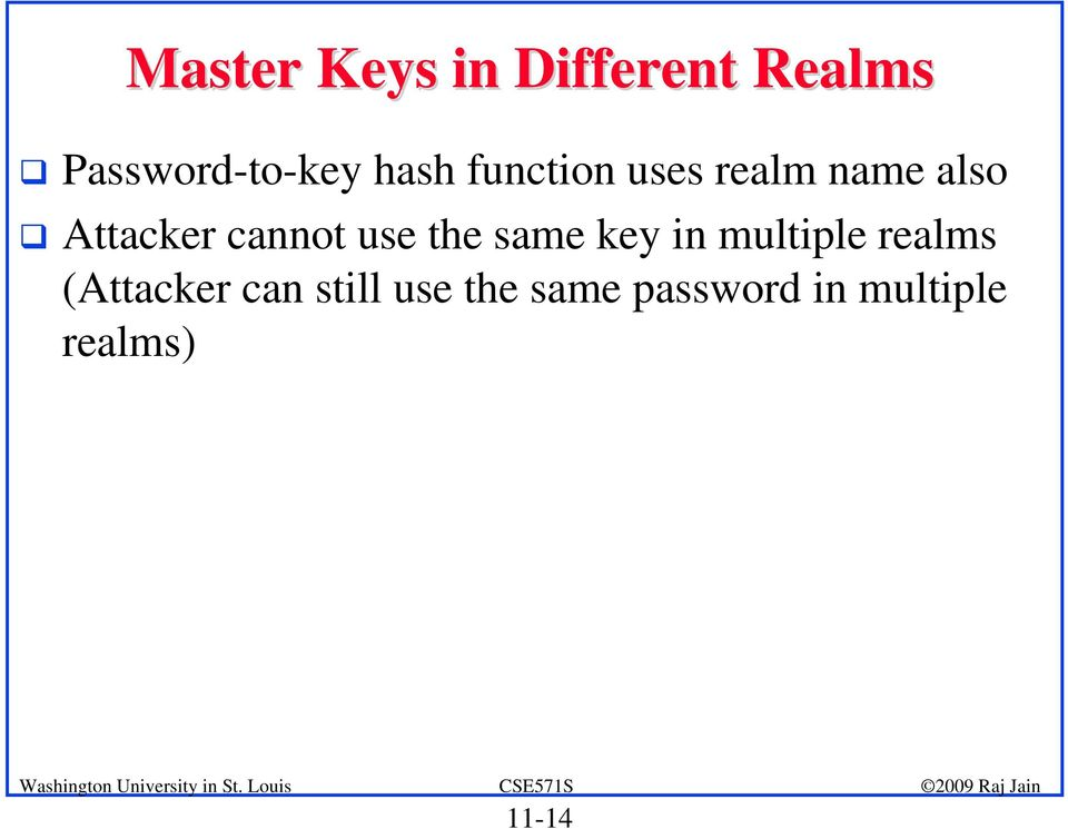 use the same key in multiple realms (Attacker can
