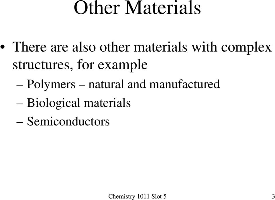 example Polymers natural and manufactured