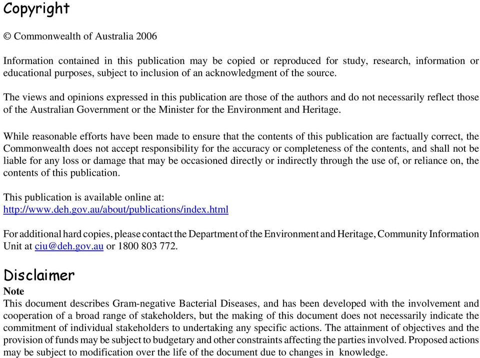 The views and opinions expressed in this publication are those of the authors and do not necessarily reflect those of the Australian Government or the Minister for the Environment and Heritage.