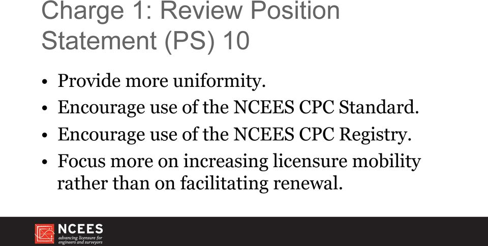 Encourage use of the NCEES CPC Registry.