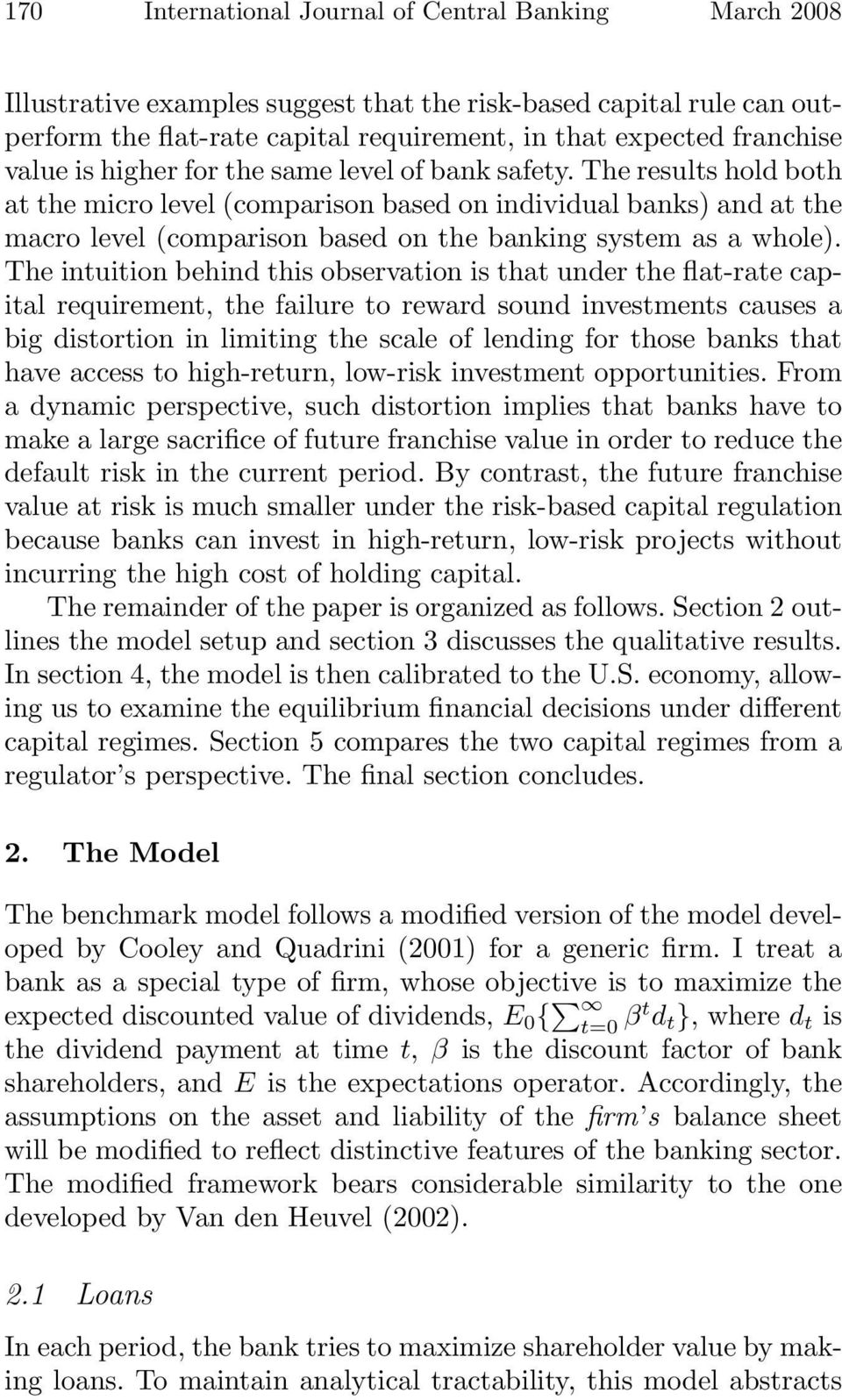 macro and micro causes of financial Key words: financial, microprudential, macroprudential, market discipline  of  the agency, undercutting one of the main reasons for forming a.