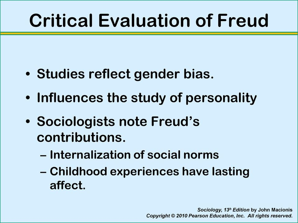 Sociologists note Freud s contributions.