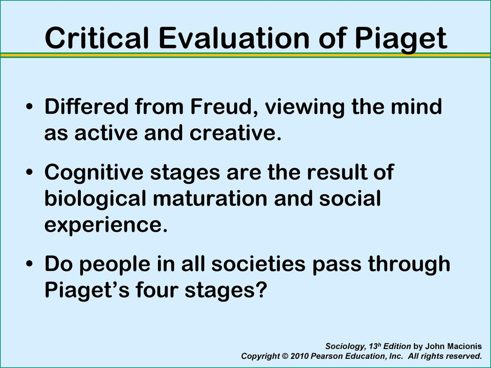 Cognitive stages are the result of biological maturation