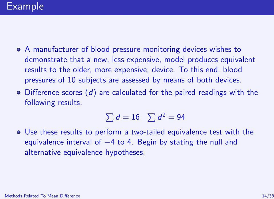 To this end, blood pressures of 10 subjects are assessed by means of both devices.