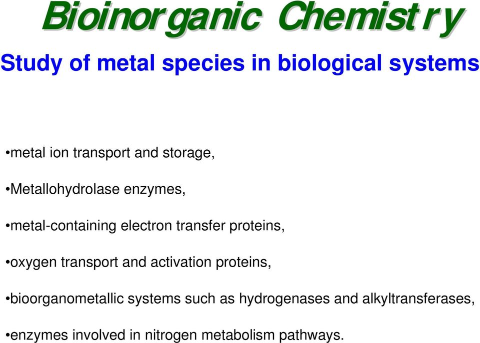 proteins, oxygen transport and activation proteins, bioorganometallic systems such