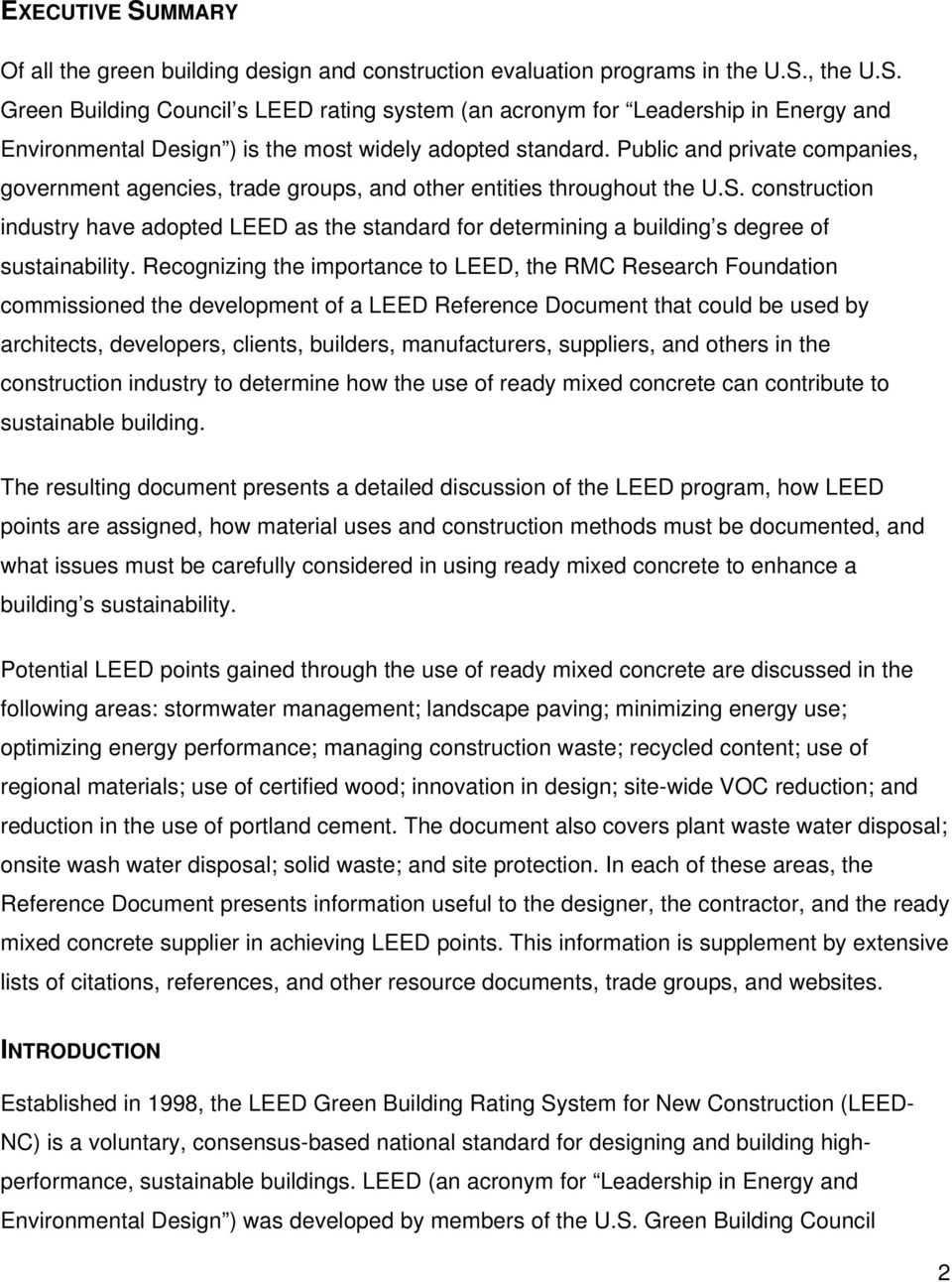 construction industry have adopted LEED as the standard for determining a  building s degree of sustainability